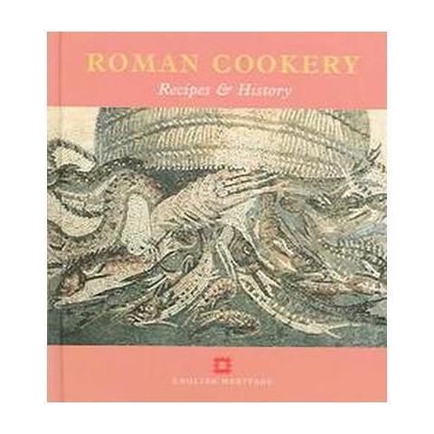 Roman Cookery (Hardcover)