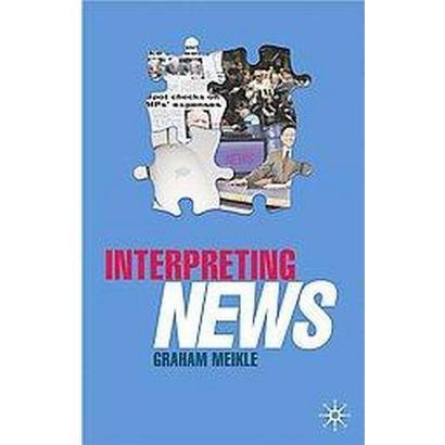 Interpreting News (Hardcover)