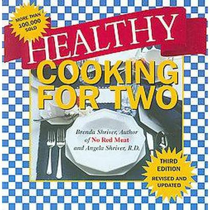 Healthy Cooking for Two (Paperback)