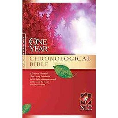 The One Year Chronological Bible (Hardcover)