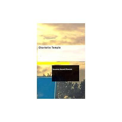 Charlotte Temple (Paperback)