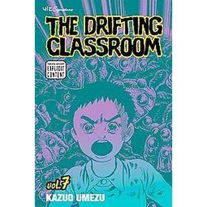 The Drifting Classroom 7 (Paperback)