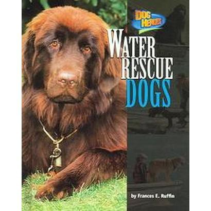 Water Rescue Dogs (Hardcover)