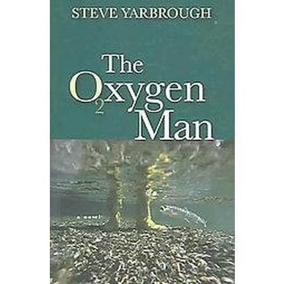 The Oxygen Man (Reprint) (Paperback)