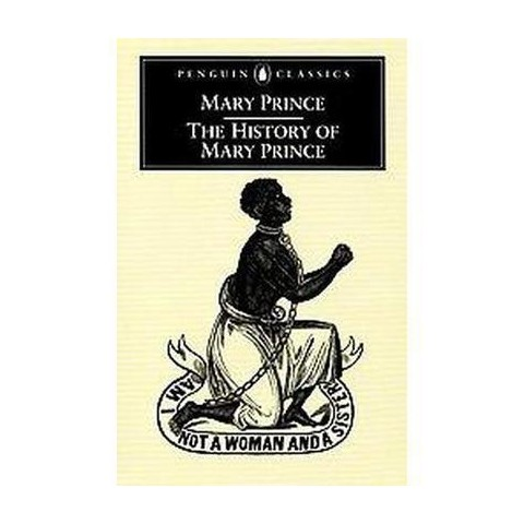 The History of Mary Prince (Paperback)