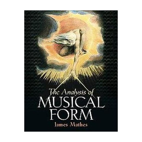 The Analysis of Musical Form (Paperback)