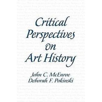 Critical Perspectives on Art History (Paperback)