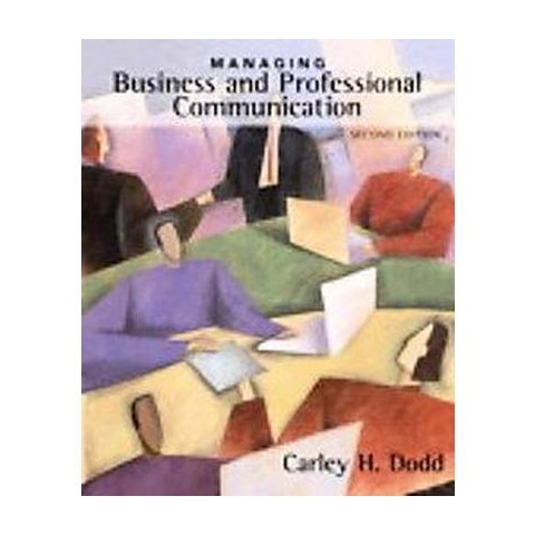Managing Business and Professional Communication (Paperback)
