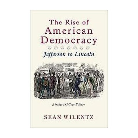 The Rise of American Democracy (Abridged) (Paperback)