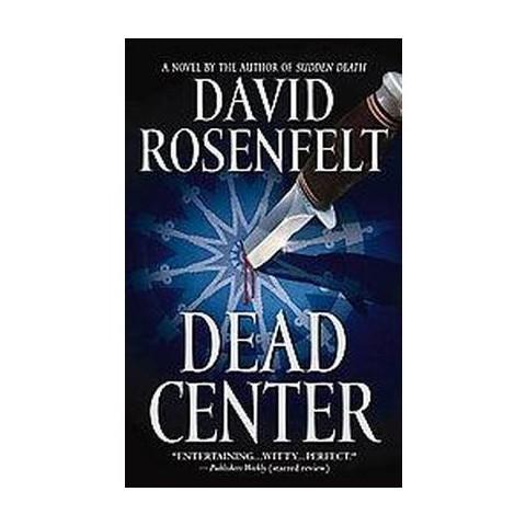Dead Center (Reissue) (Paperback)