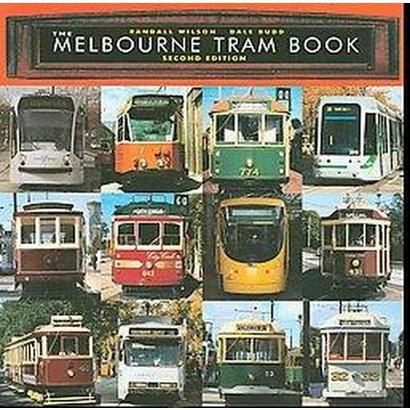 The Melbourne Tram Book (Paperback)