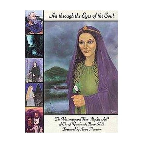 Art Through the Eyes of the Soul (Paperback)