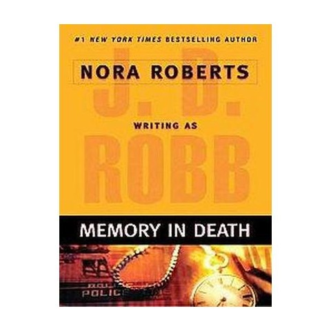 Memory in Death (Large Print) (Paperback)