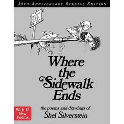 Where the Sidewalk Ends (Anniversary) (Hardcover)