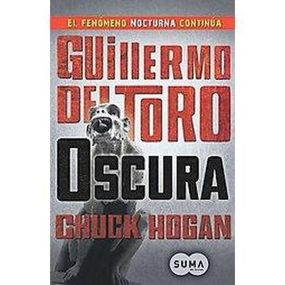 Oscura / The Fall (Translation) (Paperback)