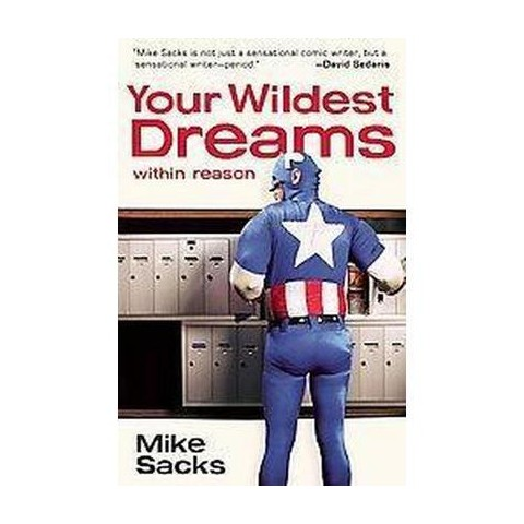 Your Wildest Dreams, Within Reason (Paperback)