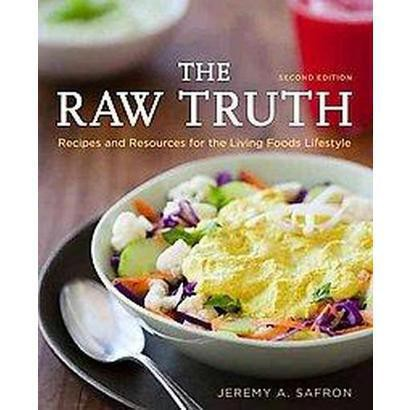 The Raw Truth (Paperback)