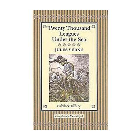 Twenty Thousand Leagues Under the Sea (Hardcover)