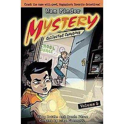 Max Finder Mystery Collected Casebook 5 (Paperback)
