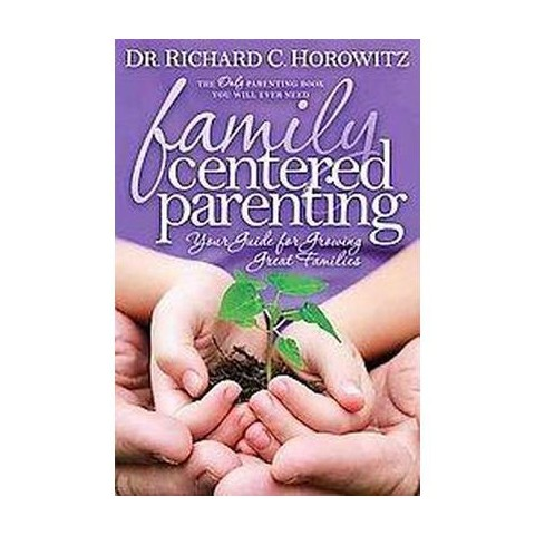 Family Centered Parenting (Paperback)