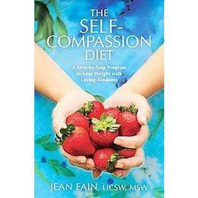 The Self-Compassion Diet (Paperback)