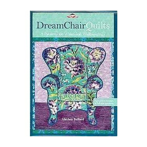 Dream Chair Quilts (Paperback)
