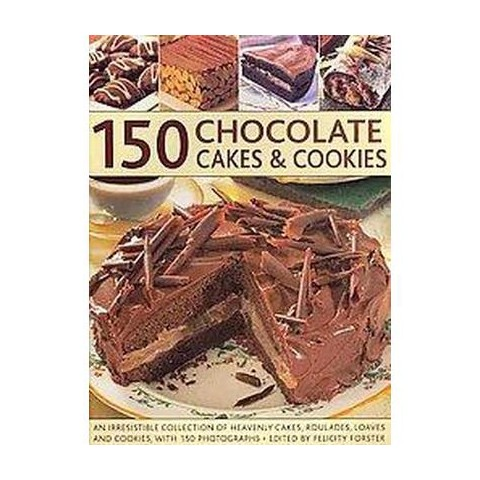 150 Chocolate Cakes & Cookies (Paperback)