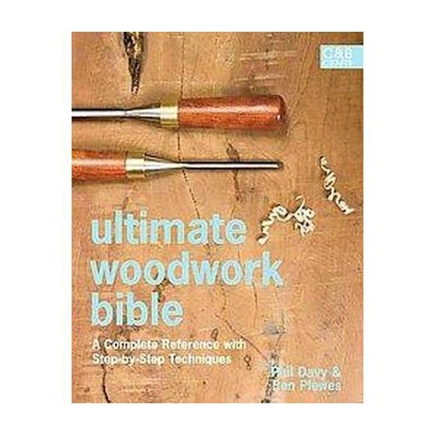Ultimate Woodwork Bible (Hardcover)