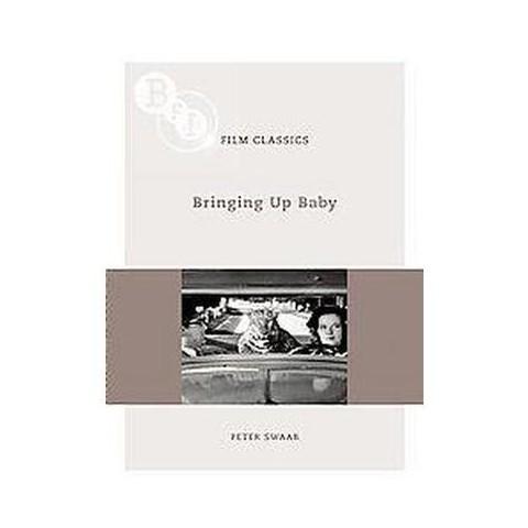 Bringing Up Baby (Paperback)