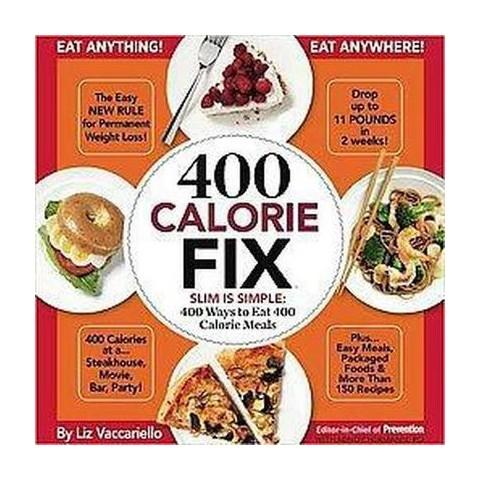 400 Calorie Fix (Hardcover)