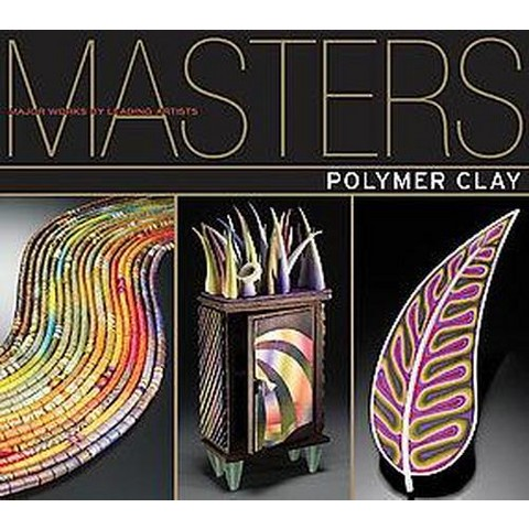 Masters : Polymer Clay (Paperback)
