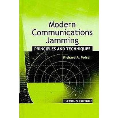 Modern Communications Jamming Principles and Techniques (Hardcover)