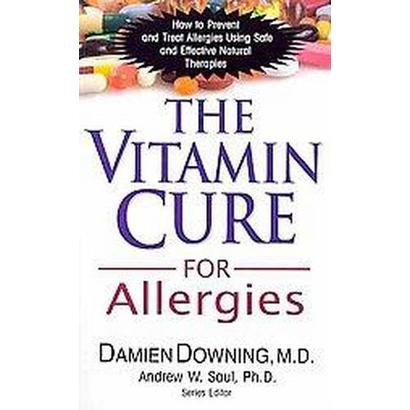 The Vitamin Cure for Allergies (Paperback)
