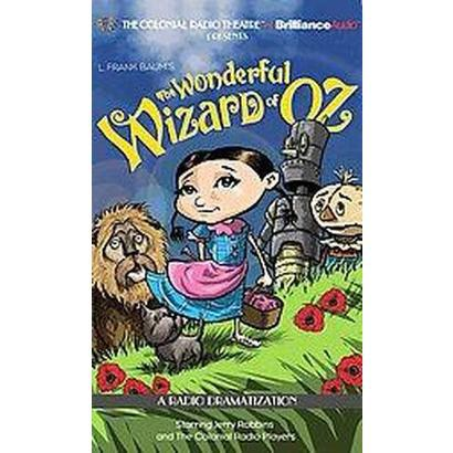 The Wonderful Wizard of Oz (Unabridged) (Compact Disc)