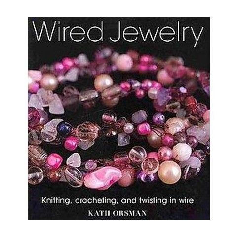 Wired Jewelry (Paperback)