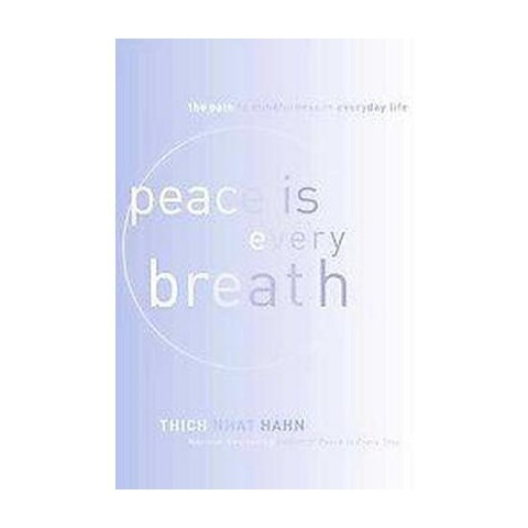 Peace Is Every Breath (Hardcover)