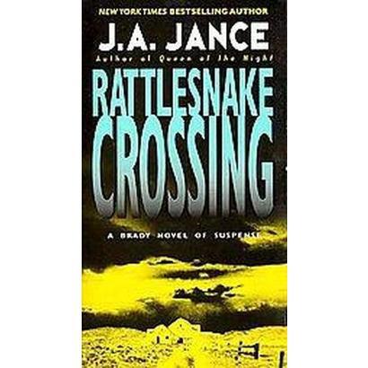 Rattlesnake Crossing (Reprint) (Paperback)