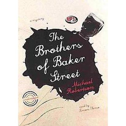 The Brothers of Baker Street (Unabridged) (Compact Disc)
