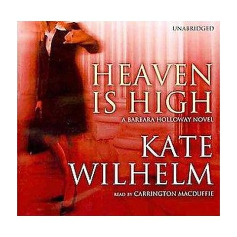 Heaven Is High (Unabridged) (Compact Disc)