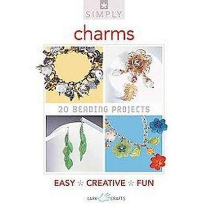 Simply Charms (Paperback)