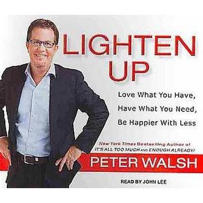 Lighten Up (Unabridged) (Compact Disc)
