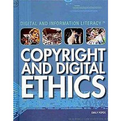 Copyright and Digital Ethics (Hardcover)