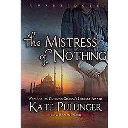 Mistress of Nothing (Unabridged) (Audio Cassette)