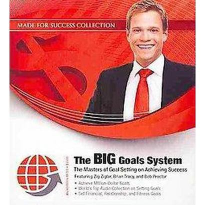 The Big Goals System (Unabridged) (Compact Disc)