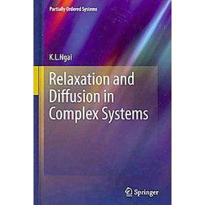Relaxation and Diffusion in Complex Systems (Hardcover)