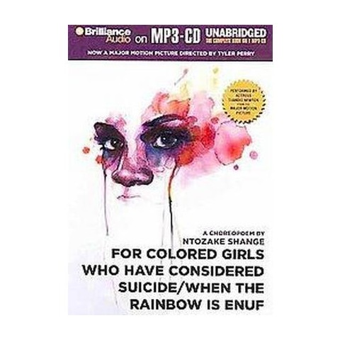 For Colored Girls Who Have Considered Suicide When the Rainbow Is Enuf (Unabridged) (Compact Disc)