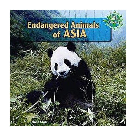 Endangered Animals of Asia (Hardcover)