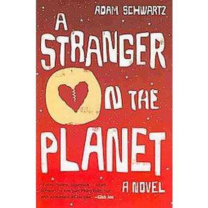A Stranger on the Planet (Hardcover)