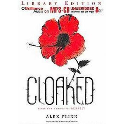 Cloaked (Unabridged) (Compact Disc)