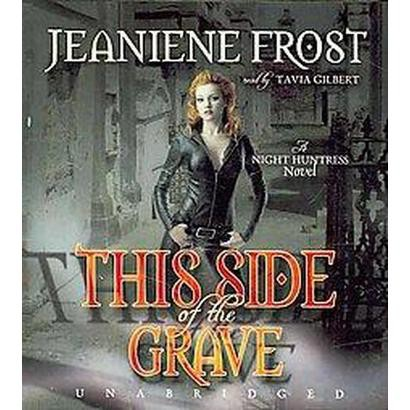 This Side of the Grave (Unabridged) (Compact Disc)